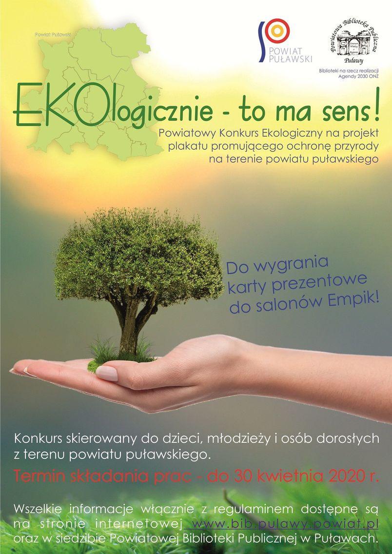 Plakat informujący o konkursie EKOlogicznie – to ma sens!
