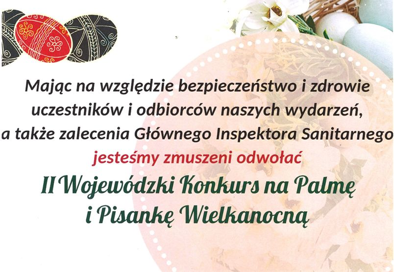 Informacja o odwołaniu II Wojewódzkiego Konkursu na Palmę i Pisankę Wielkanocną, grafika świąteczna