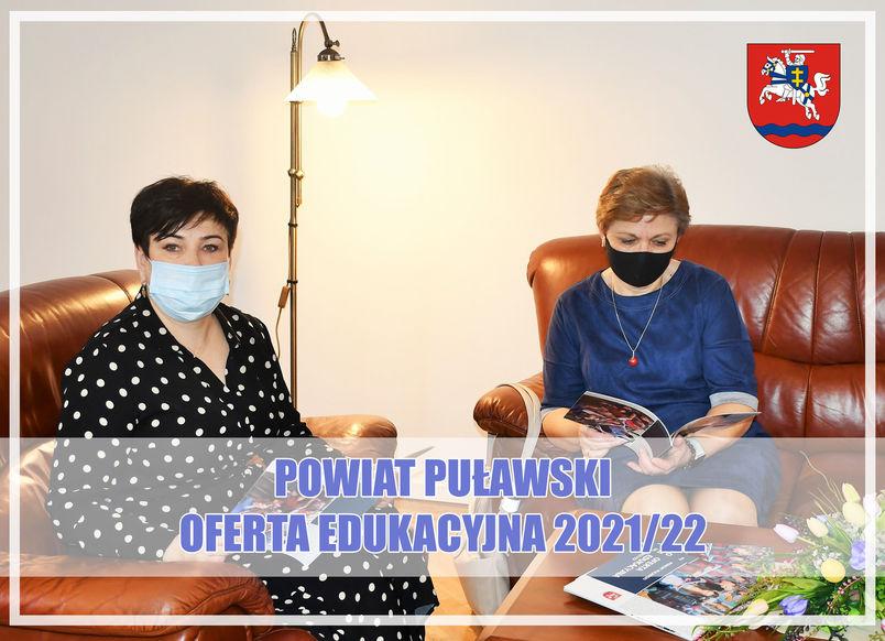 Powiat Puławski. Oferta edukacyjna 2021/22. Informator prezentują starosta i kierownik Wydziału Edukacji