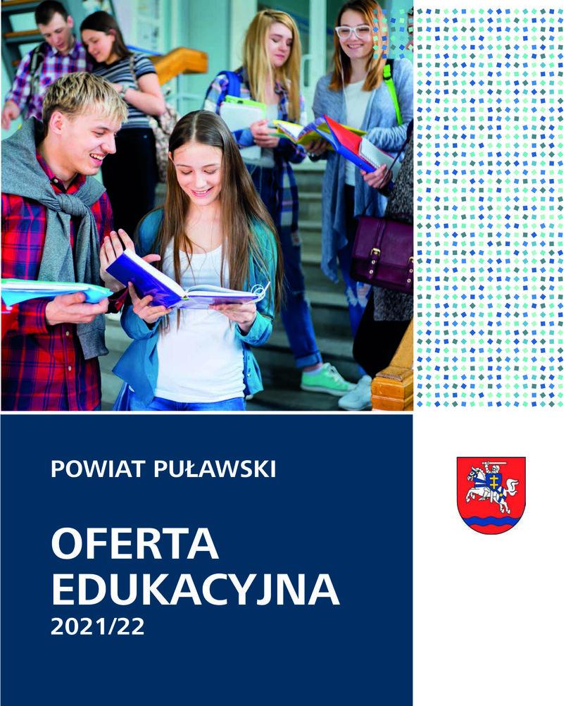 Powiat Puławski. Oferta edukacyjna 2021/22