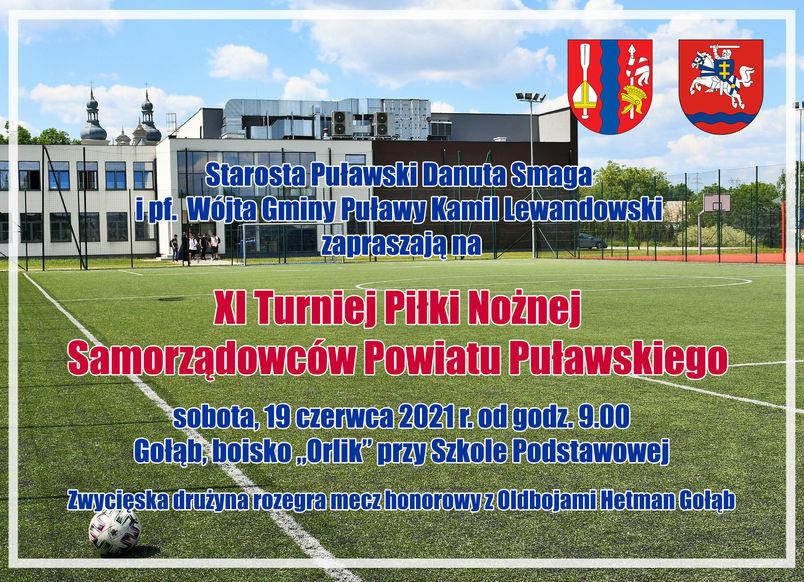 Zapraszamy do kibicowania na XI Turnieju Piłki Nożnej Samorządowców Powiatu Puławskiego, zaplanowanym na sobotę, 19 czerwca 2021 r. od godziny 9.00 na boisku sportowym