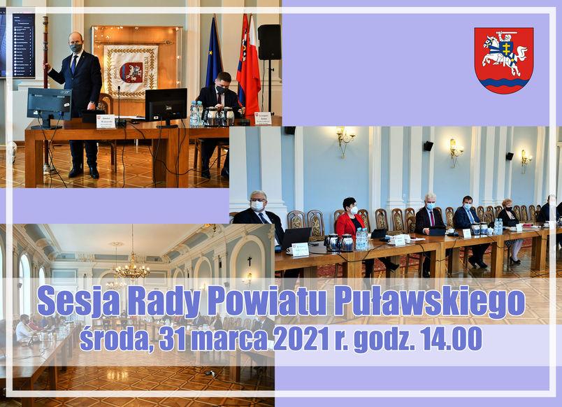 Sesja Rady Powiatu Puławskiego, kolaż zdjęć, napis, herb powiatu