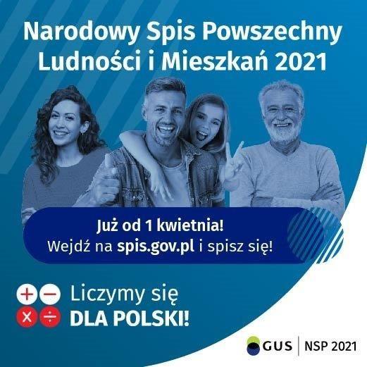 Grafika: Narodowy Spis Powszechny Ludności i Mieszkań 2021 Już od 1 kwietnia! Wejdź na spis.gov.pl i spisz się! 0O Liczymy się X + DLA POLSKI! GUS NSP 2021