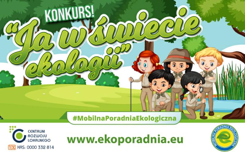 Plakat KONKURS! #MobilnaPoradniaEkologiczna CENTRUM ROZWOJU LOKALNEGO www.ekoporadnia.eu