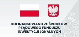 Baner z napisem: Rządowy Fundusz Inwestycji Lokalnych