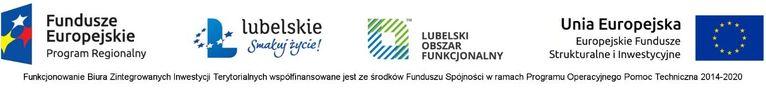 Plik jpg - Logo Fundusze Europejskie lubelskie Smakuj życie! LUBELSKI OBSZAR FUNKCJONALNY Unia Europejska Europejskie Fundusze Strukturalne i Inwestycyjne Program Regionalny Funkcjonowanie Biura Zintegrowanych Inwestycji Terytorialnych współfinansowane jest ze środków Funduszu Spójności w ramach Programu Operacyjnego Pomoc Techniczna 2014-2020