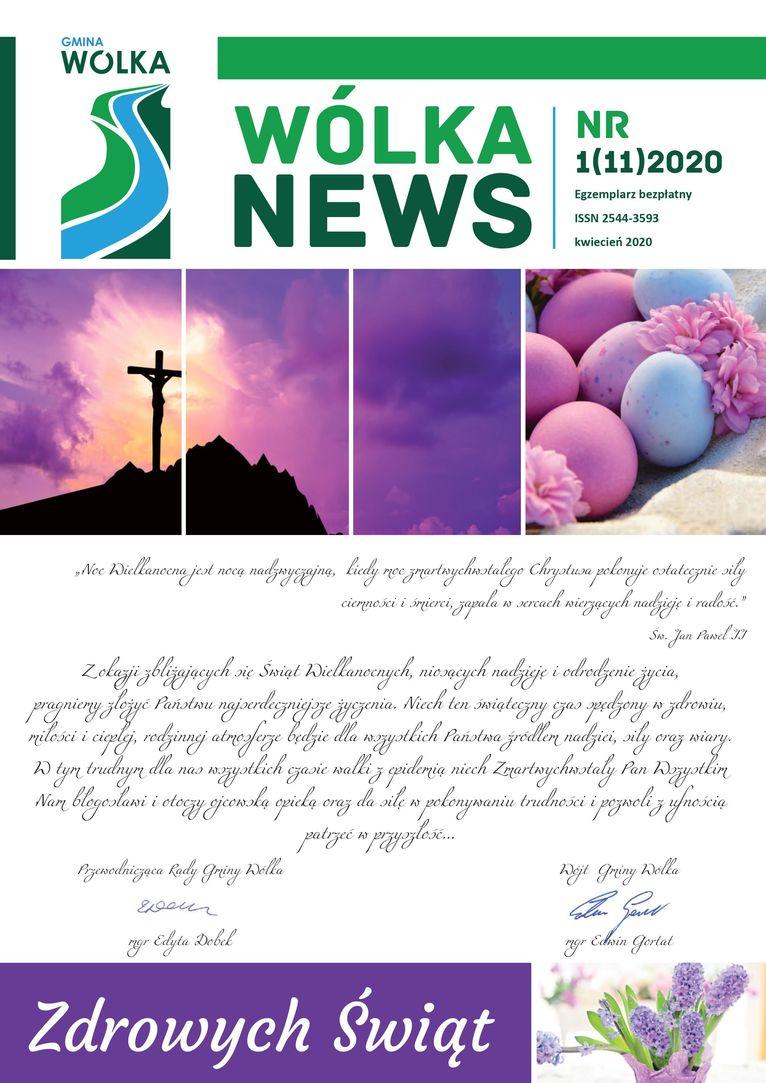 Pierwsze strona Gazetki Gminnej - Wólka News - Nr 1(11)2020 GMINA WÓLKA NR NEWS 1(11)2020 Egzemplarz bezpłatny ISSN 2544-3593